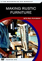 Making Rustic Furniture (Fine Woodworking…