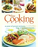 [???]: Fine Cooking Annual: A Year of Great Recipes, Tips, &amp; Techniques