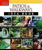 Patios & Walkways Idea Book (Taunton Home…