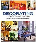 Decorating Ideas That Work: Creative Design…