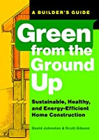 Green from the Ground Up: Sustainable,…