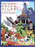 Russell, P. Craig: Fairy Tales of Oscar Wilde