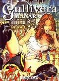 Manara, Milo: Gullivera