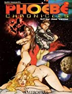 Keith Leonard's the Phoebe Chronicles by…