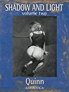 Shadow and Light Vol. 2 by Parris Quinn