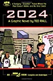 Rall, Ted: 2024: A Graphic Novel