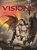 Royo, Luis: Visions