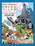 Russell, P. Craig: Fairy Tales of Oscar Wilde: The Selfish Giant and the Star Child