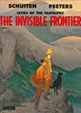 Peeters, Benoit: The Invisible Frontier