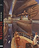 Schuiten, Francois: The Book of Schuiten