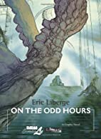 On the Odd Hours by Eric Liberge
