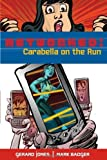 Badger, Mark: Networked: Carabella on the Run
