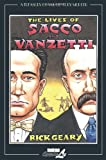 Geary, Rick: The Lives of Sacco & Vanzetti (A Treasury of 20th Century Murder)