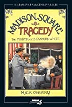 Madison Square Tragedy: The Murder of…