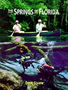 The Springs of Florida by Doug Stamm