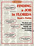 Parkin, Bond: Finding a Job in Florida