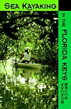 Sea Kayaking in the Florida Keys by Bruce…