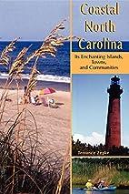 Coastal North Carolina: Its Enchanting…