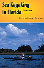 Sea Kayaking in Florida by David Gluckman