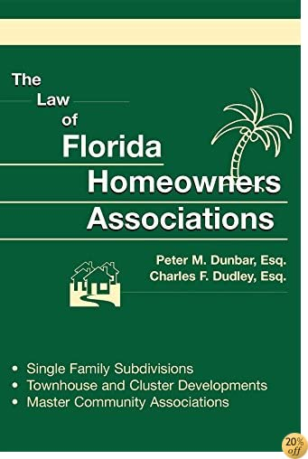 TThe Law of Florida Homeowners Associations 7th ed.