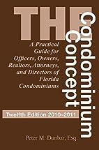 The Condominium Concept: A Practical Guide…