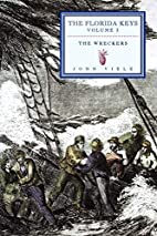 The Wreckers: The Florida Keys Volume 3 by…