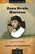 Zora Neale Hurston: Wrapped in Rainbows…