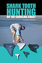 Shark Tooth Hunting on the Carolina Coast by…