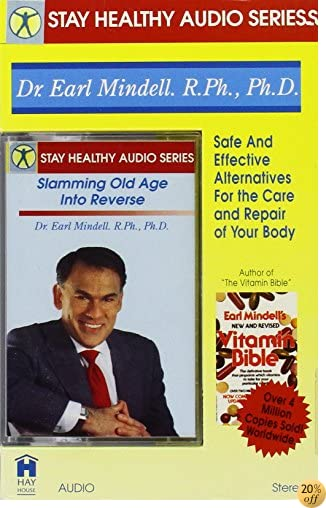 Slamming Old Age into Reverse (Stay Healthy Audio Series/Audio Cassette/238)