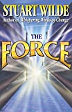 Wilde, Stuart: The Force