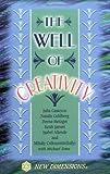 Cameron, Julia: Well of Creativity (New Dimensions Books)