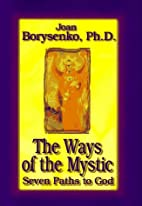 The Ways of the Mystic: Seven Paths to God…