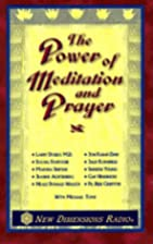The Power of Meditation and Prayer by Jon…