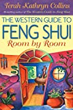 Collins, Terah Kathryn: The Western Guide to Feng Shui : Room by Room