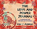 The Love and Power Journal by Lynn Andrews