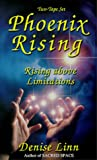 Linn, Denise: Phoenix Rising: Rising Above Limitations