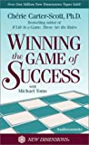 Carter-Scott, Cherie: Winning the Game of Success