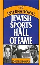Jewish Sports Legends: The International…