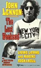 John Lennon: The Lost Weekend by May Pang