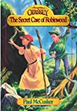 McCusker, Paul: Secret Cave of Robinwood (Adventures in Odyssey Fiction Series #3)