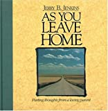 Jenkins, Jerry: As You Leave Home: Parting Thoughts from a Loving Parent