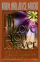 I'll Love You Forever: Accepting Your Child…