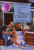 Robin Jones Gunn: A Time to Cherish (The Christy Miller Series #10)