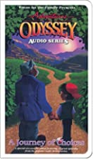 Adventures in Odyssey: A Journey of Choices…