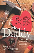 She Calls Me Daddy: Seven Things Every Man…
