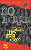 [???]: No Apologies: The Truth About Life, Love &amp; Sex