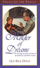 Molder of Dreams by Guy Rice Doud