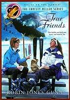 True Friends by Robin Jones Gunn