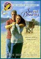 Sweet Dreams by Robin Jones Gunn