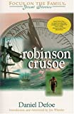Daniel Defoe: Robinson Crusoe (Great Stories)